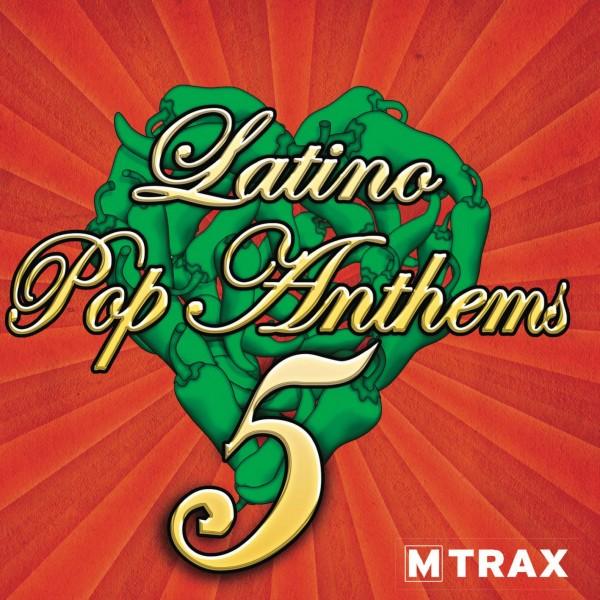 Latino Pop Anthems 5