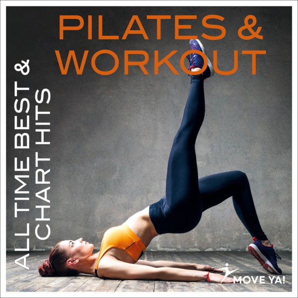 Pilates & Workout All Time Best & Chart Hits