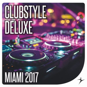 Clubstyle Deluxe Miami Edition 2017
