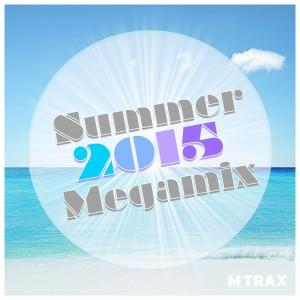 Summer 2015 Megamix