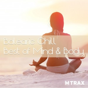 Balearic Chill - Best of Mind & Body