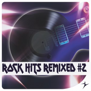 Rock Hits Remixed