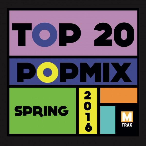 Top 20 PopMix Spring 2016