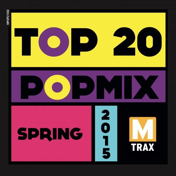Top 20 PopMix Spring 2015