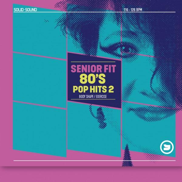 Senior Fit 80s Pop Hits 2