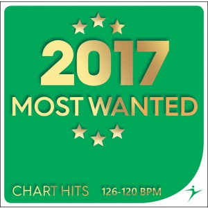 2017 Most Wanted Chart Hits 126 - 120 BPM
