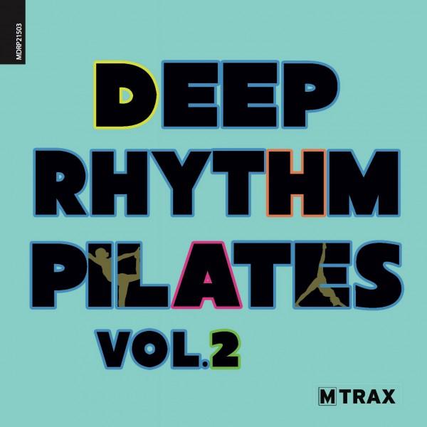 Deep Rhythm Pilates 2