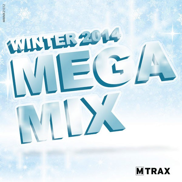 Winter 2014 Megamix