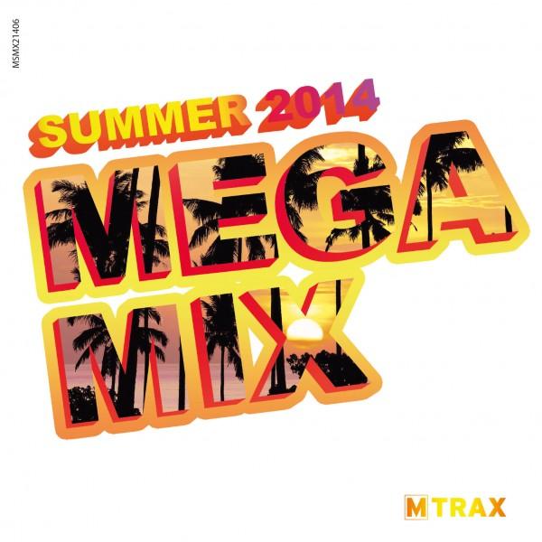 Summer 2014 Megamix
