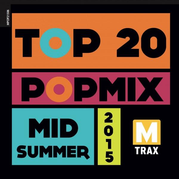 Top 20 PopMix Midsummer 2015