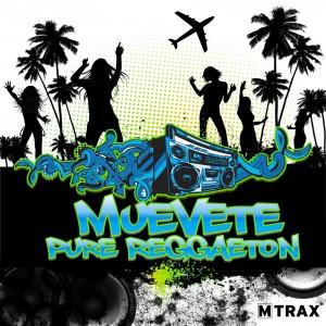 Muevete! Pure Reggaeton