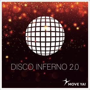 Disco Inferno 2.0