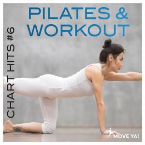 Pilates & Workout - Chart Hits 6