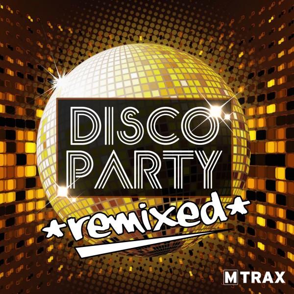 Disco Party Remixed