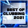 Best of Clubbing 2021