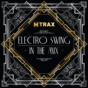 Electro Swing In The Mix
